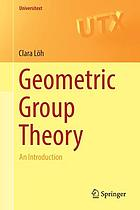 Geometric group theory : an introduction
