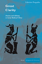 Great clarity : Daoism and alchemy in early medieval China