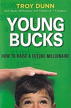 Young bucks : how to raise a future millionaire
