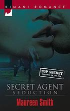 Secret agent seduction
