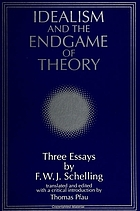 Idealism and the endgame of theory : three essays