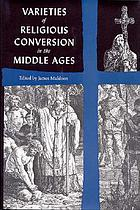 Varieties of religious conversion in the Middle Ages
