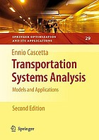 Transportation systems analysis : models and applications