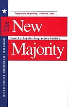 The new majority : Toward a popular progressive politics