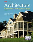 Architecture : residential drafting and design