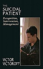 The suicidal patient : recognition, intervention, management