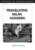 Translating Milan Kundera