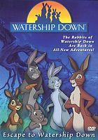 Watership down. / Journey to Watership Down ; Escape to Watership Down
