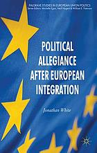 Political allegiance after European integration