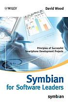 Symbian for software leaders : principles of successful Smartphone development projects