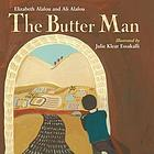 The butter man