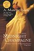 Midnight champagne : a novel by  A  Manette Ansay