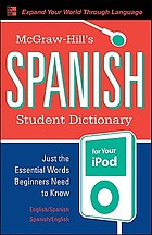 McGraw-Hill's Spanish student dictionary for your iPod [sound recording]