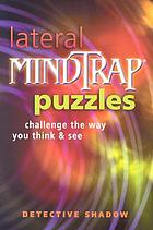 Lateral mindtrap puzzles : challenge the way you think & see