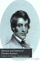 Memoir and letters of Charles Sumner.