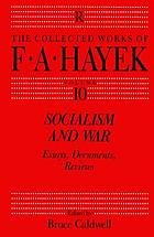 The collected works of F.A. Hayek / 10 : essays, documents, reviews