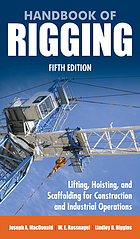 Handbook of rigging : lifting, hoisting, and scaffolding for construction and industrial operations