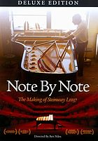 Note by note : the making of Steinway L1037