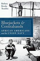 Bluejackets and contrabands : African Americans and the Union Navy