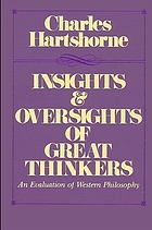 Insights and oversights of great thinkers : an evaluation of western philosophy