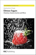 Dietary sugars : chemistry, analysis, function and effects