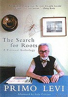 The search for roots : a personal anthology