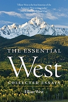 The essential West : collected essays