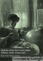 Bulletin of the New York Public Library.