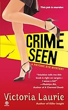 Crime seen : a psychic eye mystery