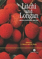 Litchi and longan : botany, production, and uses