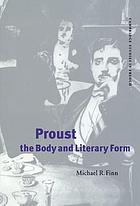 Proust, the body, and literary form