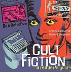Cult fiction : a reader's guide