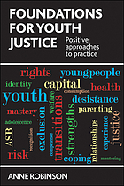 Foundations for youth justice : positive approaches to practice
