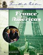 France and the Americas : culture, politics, and history, a multidisciplinary encyclopedia. volume 3