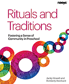 Rituals and traditions : fostering a sense of community in preschool