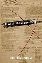On constitutional disobedience