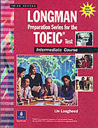 Longman preparation series for the TOEIC test. Intermediate course