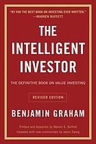 The intelligent investor : a book of practical counsel, revised edition