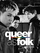 Queer as folk : the book