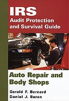 IRS audit protection and survival guide. Auto repair and body shops