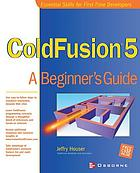 ColdFusion 5 : a beginners guide