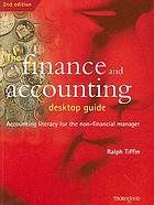 The finance and accounting desktop guide : accounting literacy for the non-financial manager