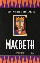 The sixty-minute Shakespeare-- Macbeth