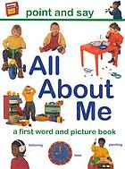 All about me : a very first picture book.