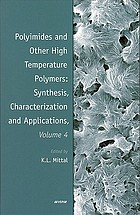 Polyimides and other high temperature polymers. Volume 4, Synthesis, characterization, and applications