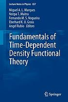 Fundamentals of time-dependent density functional theory