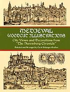 Medieval woodcut illustrations : city views and decorations from