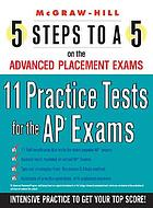 5 steps to a 5. 11 practice tests for the AP exams.