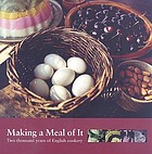 Romans to rationing : a history of food and cooking in Britain