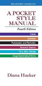 A pocket style manual : clarity, grammar, punctuation and mechanics, research, MLA, APA, Chicago, usage/grammatical terms